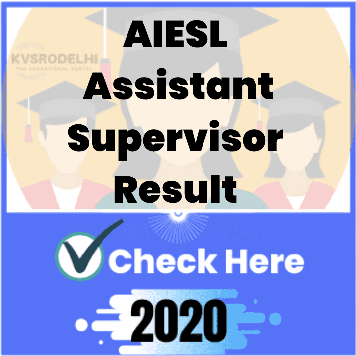aiesl result 2020, AIESL Assistant Supervisor Result 2020, AIESL Assistant Supervisor Exam Result 2020 , AIESL Assistant Supervisor Merit List 2020 , AIESL Assistant Supervisor Cut Off Marks 2020