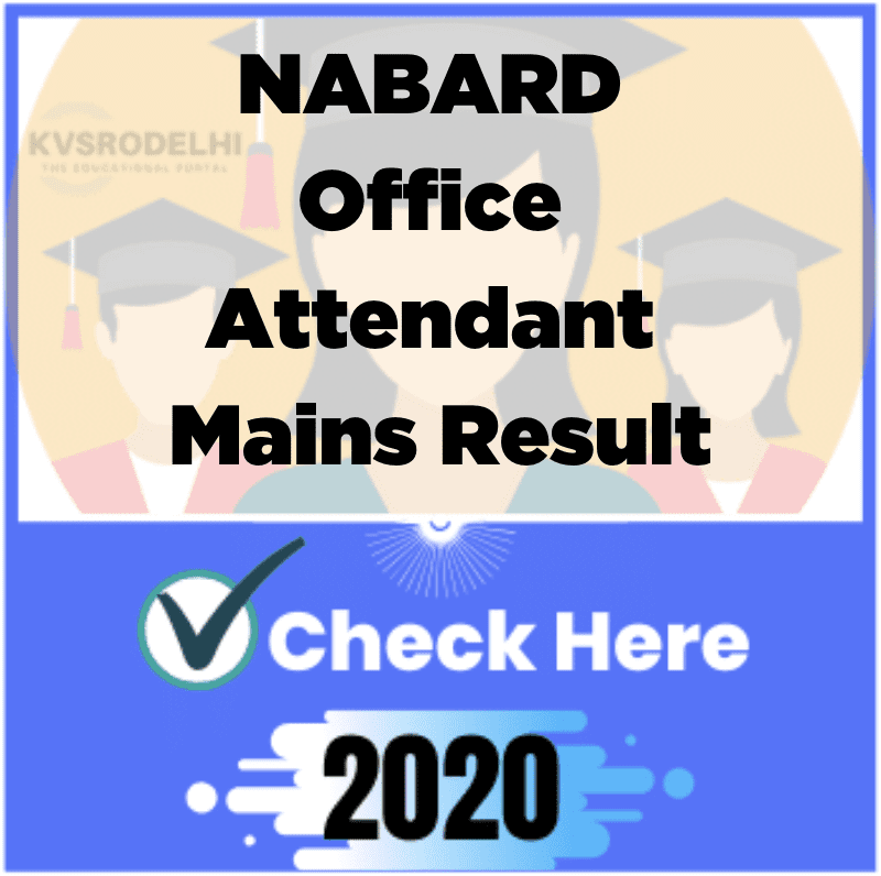 NABARD Office Attendant Mains Result 2020, nabard office attendant cut off 2020, nabard office attendant expected cut off 2020, nabard.org result 2020, NABARD Office Attendant Result 2020,