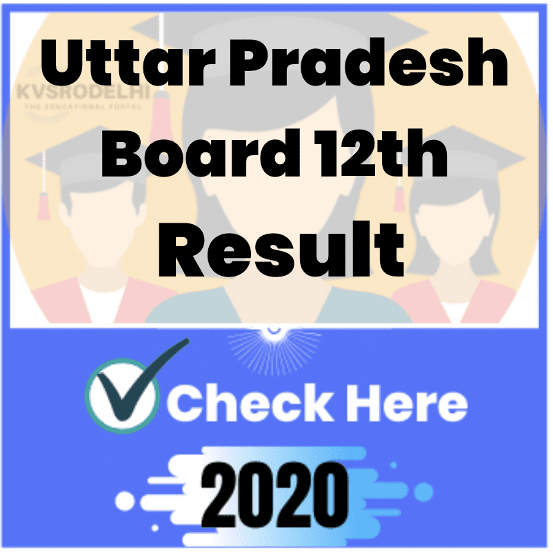 up board result 2020 class 12, upmsp intermediate result 2020, up board 12th result 2020, up board result 2020, UPMSP Intermediate Results, upresults.nic.in