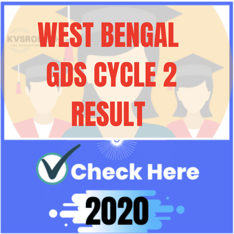 wb gds result 2020, west bengal gds cycle 2 result 2020, wb gds cycle 2 result date, wb gds cycle 2 result 2020, West Bengal Gramin Dak Sevak Results, WB GDS Cycle II Result 2020,